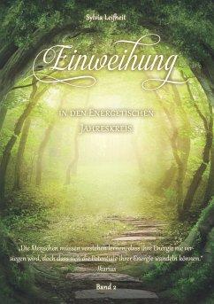 Einweihung in den energetischen Jahreskreis (eBook, ePUB) - Leifheit, Sylvia