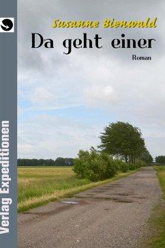 Da geht einer (eBook, ePUB) - Bienwald, Susanne