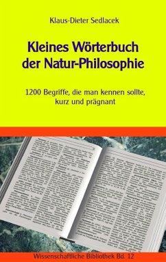 Kleines Wörterbuch der Natur-Philosophie (eBook, ePUB)