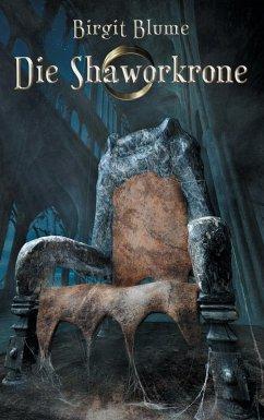 Die Shaworkrone (eBook, ePUB)