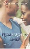 From Across the Divide (eBook, ePUB)