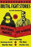 Brutal Fight Stories (Victim City Stories, #4) (eBook, ePUB)