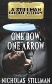 One Bow, One Arrow (eBook, ePUB)