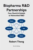 Biopharma R&D Partnerships: From David & Goliath to Networked R&D (eBook, ePUB)