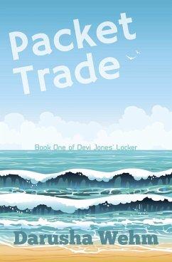 Packet Trade (Devi Jones Locker, #1)
