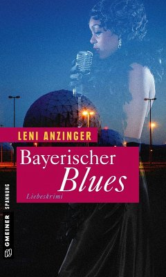 Bayerischer Blues (eBook, PDF) - Anzinger, Leni