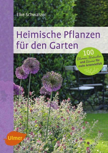 heimische pflanzen f r den garten ebook pdf von elke. Black Bedroom Furniture Sets. Home Design Ideas
