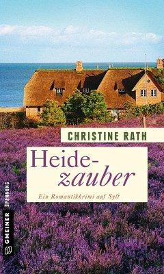 Heidezauber (eBook, PDF) - Rath, Christine