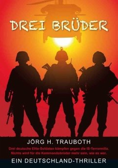Drei Brüder - T r a u b o t h , J ö r g H .