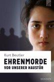 Ehrenmorde vor unserer Haustür (eBook, ePUB)