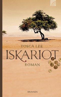 Iskariot (eBook, ePUB) - Lee, Tosca