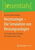 Heizstrategie - Die Simulation von Heizungsanlagen (eBook, PDF)