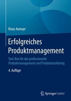 Erfolgreiches Produktmanagement (eBook, PDF) - Aumayr, Klaus