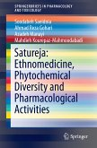 Satureja: Ethnomedicine, Phytochemical Diversity and Pharmacological Activities (eBook, PDF)