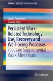 Persistent Work-related Technology Use, Recovery and Well-being Processes (eBook, PDF)