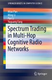 Spectrum Trading in Multi-Hop Cognitive Radio Networks (eBook, PDF)
