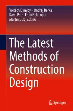 The Latest Methods of Construction Design (eBook, PDF)