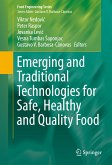 Emerging and Traditional Technologies for Safe, Healthy and Quality Food (eBook, PDF)
