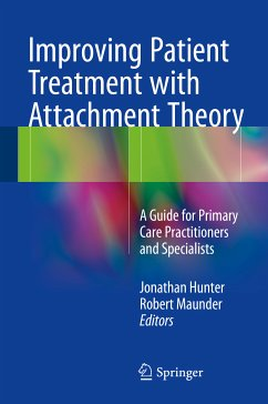 Improving Patient Treatment with Attachment Theory (eBook, PDF)