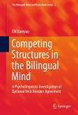 Competing Structures in the Bilingual Mind (eBook, PDF)