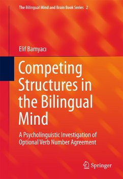 Competing Structures in the Bilingual Mind (eBook, PDF) - Bamyaci, Elif