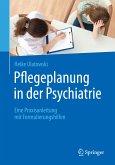 Pflegeplanung in der Psychiatrie (eBook, PDF)