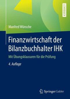 Finanzwirtschaft der Bilanzbuchhalter IHK (eBook, PDF) - Wünsche, Manfred