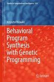 Behavioral Program Synthesis with Genetic Programming (eBook, PDF)