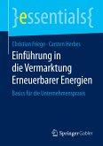 Einführung in die Vermarktung Erneuerbarer Energien (eBook, PDF)