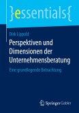 Perspektiven und Dimensionen der Unternehmensberatung (eBook, PDF)
