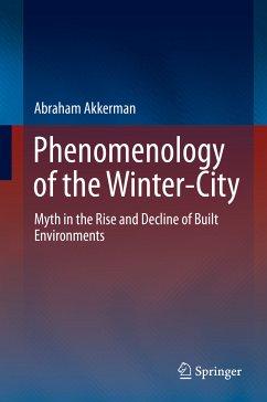Phenomenology of the Winter-City (eBook, PDF) - Akkerman, Abraham