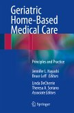 Geriatric Home-Based Medical Care (eBook, PDF)