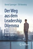 Der Weg aus dem Leadership Dilemma (eBook, PDF)