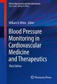 Blood Pressure Monitoring in Cardiovascular Medicine and Therapeutics (eBook, PDF)