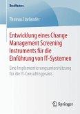 Entwicklung eines Change Management Screening Instruments für die Einführung von IT-Systemen (eBook, PDF)