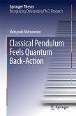 Classical Pendulum Feels Quantum Back-Action (eBook, PDF)