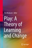 Play: A Theory of Learning and Change (eBook, PDF)