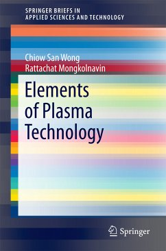 Elements of Plasma Technology (eBook, PDF) - Wong, Chiow San; Mongkolnavin, Rattachat