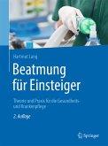 Beatmung für Einsteiger (eBook, PDF)