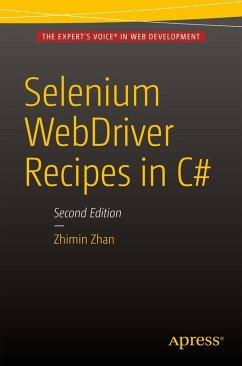 Selenium WebDriver Recipes in C# (eBook, PDF) - Zhan, Zhimin