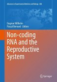 Non-coding RNA and the Reproductive System (eBook, PDF)