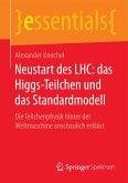 Neustart des LHC: das Higgs-Teilchen und das Standardmodell (eBook, PDF)