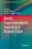 Nordic Superintendents: Agents in a Broken Chain (eBook, PDF)