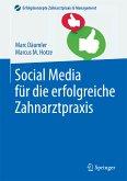 Social Media für die erfolgreiche Zahnarztpraxis (eBook, PDF)
