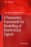 A Parametric Framework for Modelling of Bioelectrical Signals (eBook, PDF)