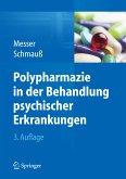 Polypharmazie in der Behandlung psychischer Erkrankungen (eBook, PDF)
