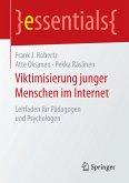 Viktimisierung junger Menschen im Internet (eBook, PDF)