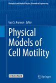 Physical Models of Cell Motility (eBook, PDF)