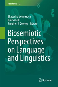 Biosemiotic Perspectives on Language and Linguistics (eBook, PDF)