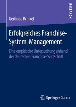 Erfolgreiches Franchise-System-Management (eBook, PDF) - Brinkel, Gerlinde